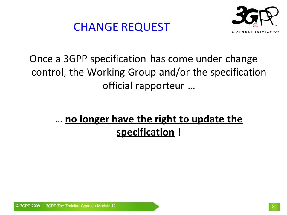 … no longer have the right to update the specification !