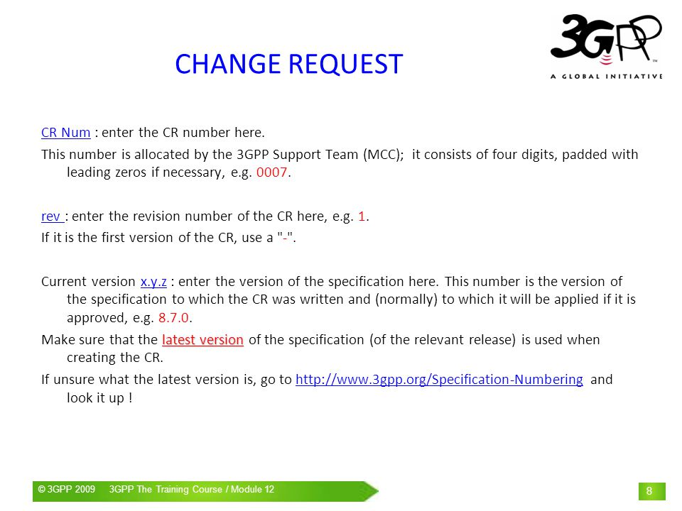 CHANGE REQUEST CR Num : enter the CR number here.