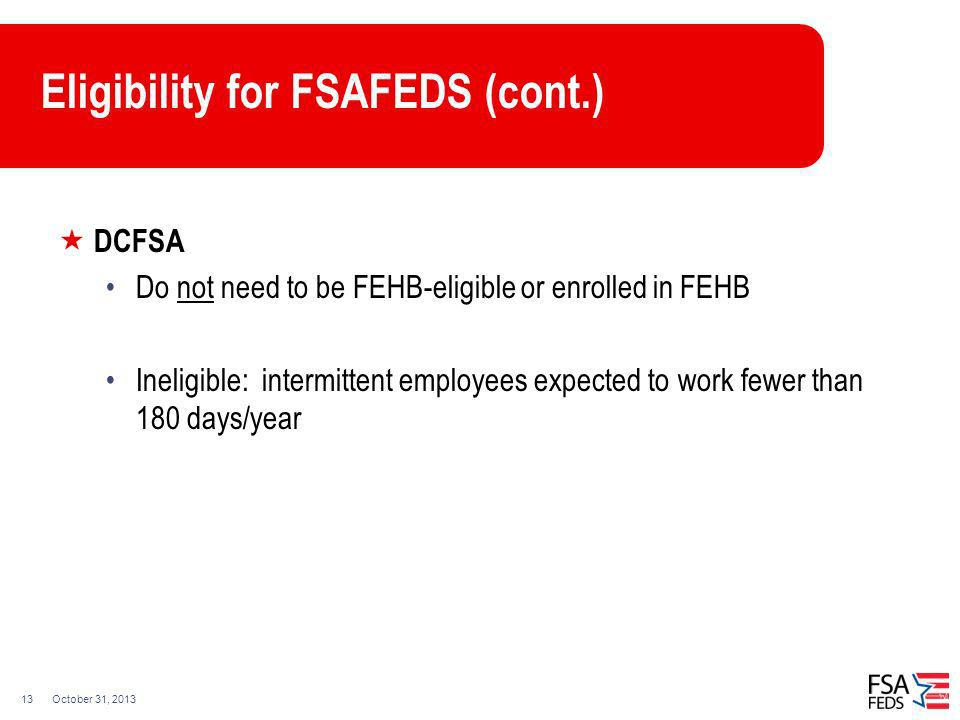 Eligibility for FSAFEDS (cont.)