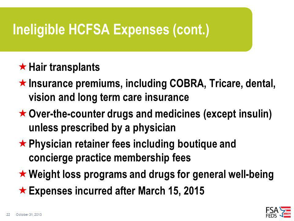 Ineligible HCFSA Expenses (cont.)
