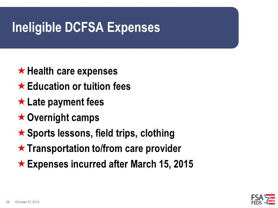 Ineligible DCFSA Expenses
