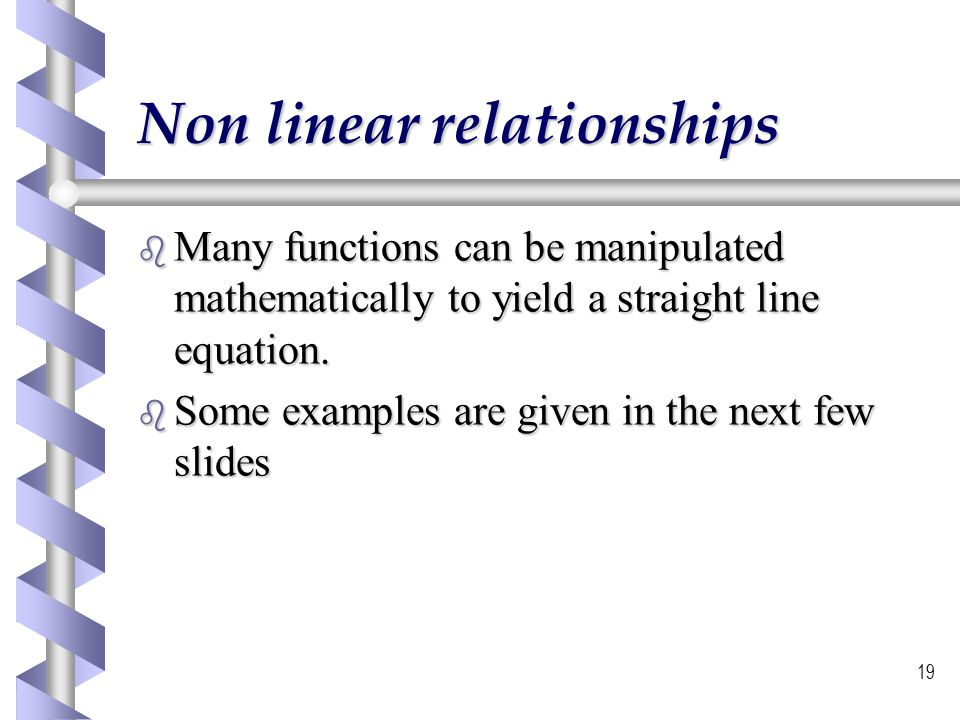 Non linear relationships