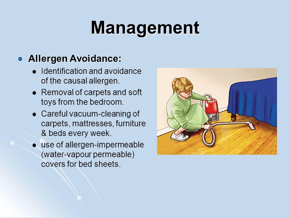 Management Allergen Avoidance: