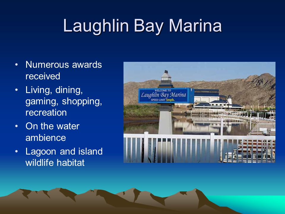 Laughlin Bay Marina Numerous awards received