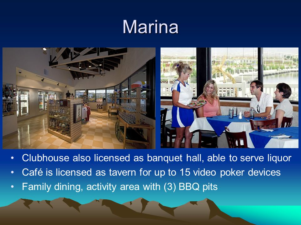 Marina Clubhouse also licensed as banquet hall, able to serve liquor