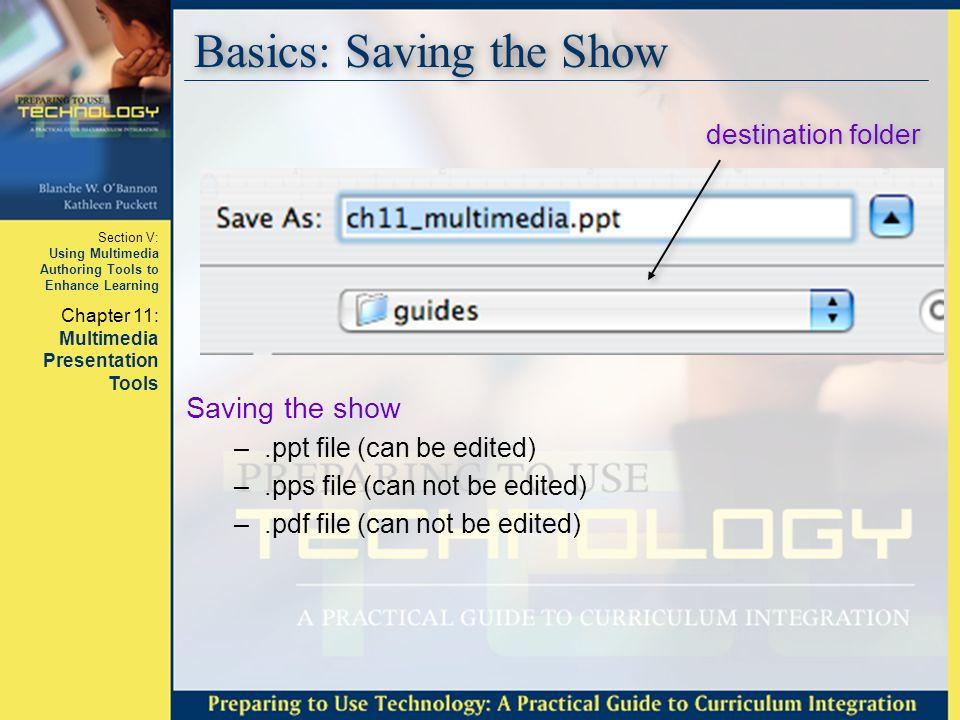 Basics: Saving the Show