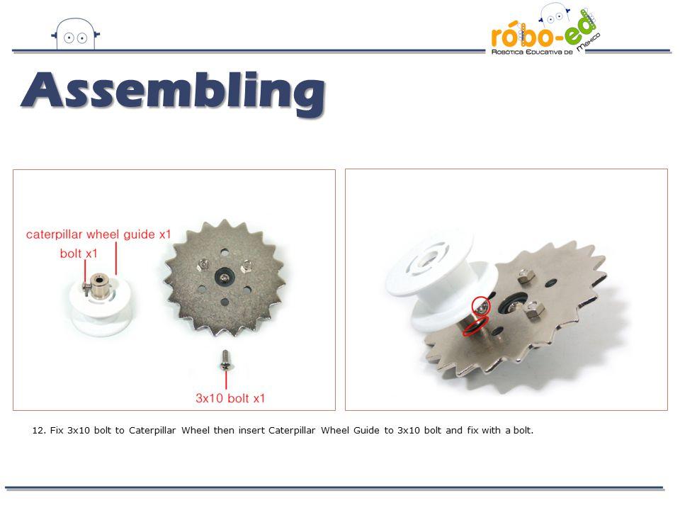 Assembling 12.