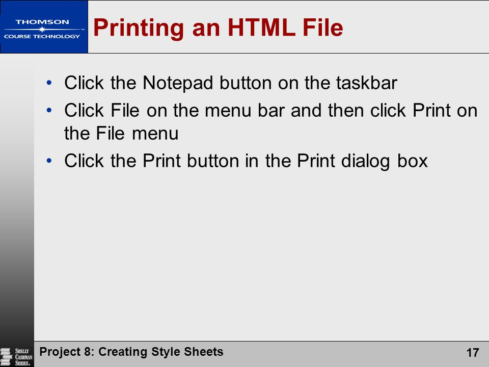 Printing an HTML File Click the Notepad button on the taskbar