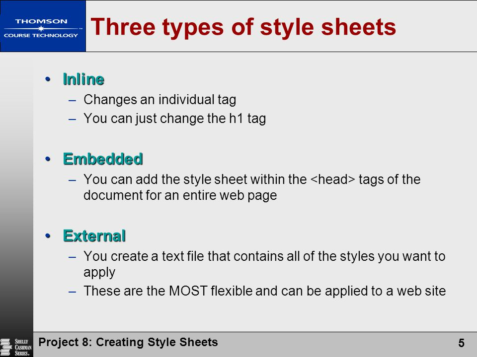 Three types of style sheets