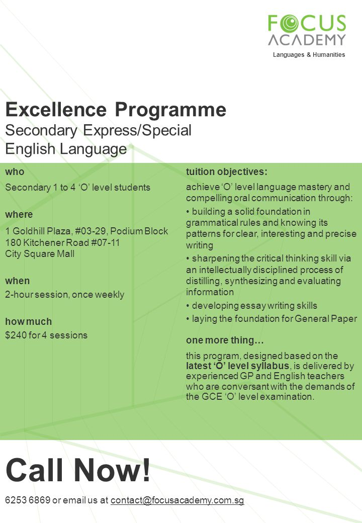 Call Now! Excellence Programme Secondary Express/Special