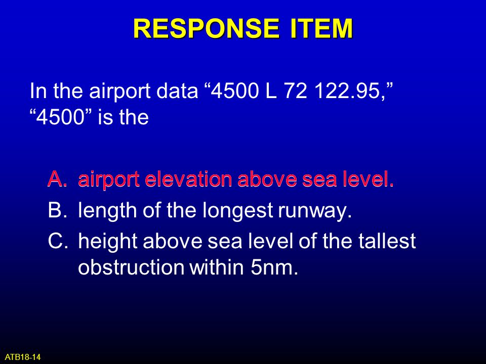 RESPONSE ITEM In the airport data 4500 L 72 122.95, 4500 is the