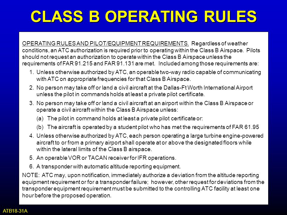 CLASS B OPERATING RULES