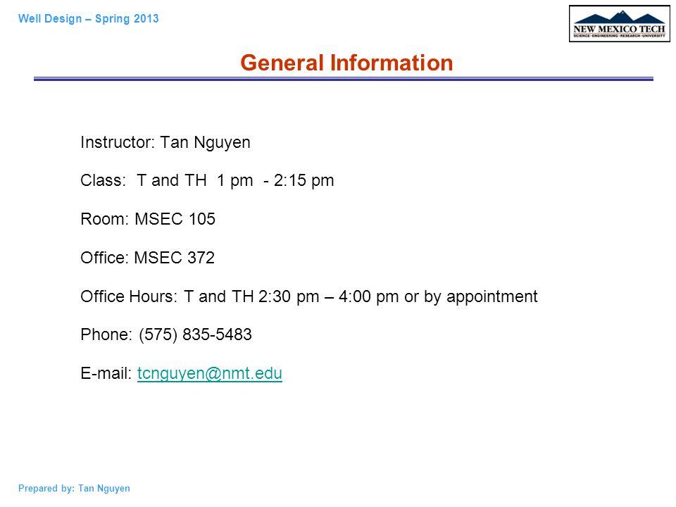 General Information Instructor: Tan Nguyen