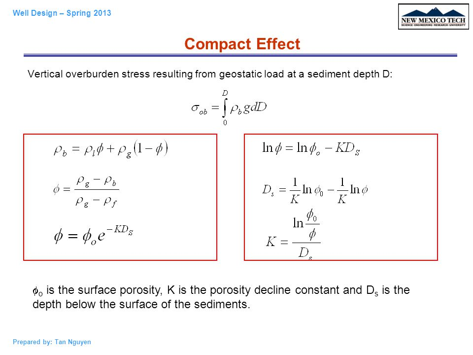 Compact Effect Vertical overburden stress resulting from geostatic load at a sediment depth D: