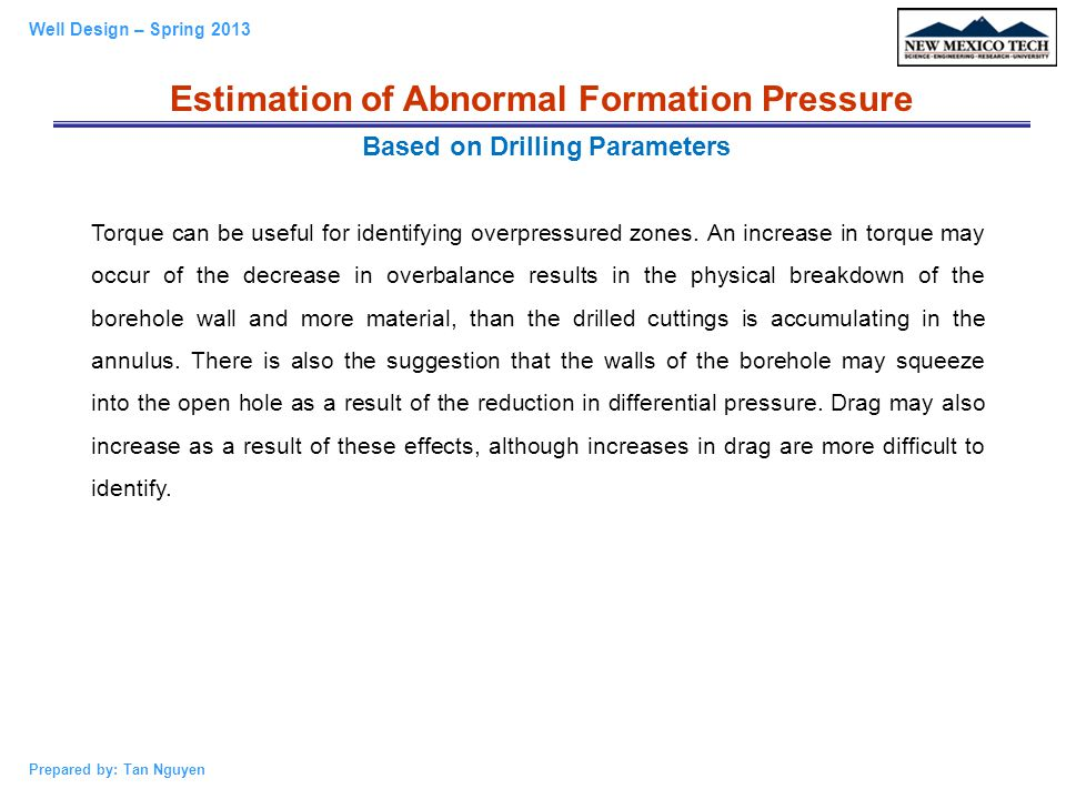 Estimation of Abnormal Formation Pressure Based on Drilling Parameters