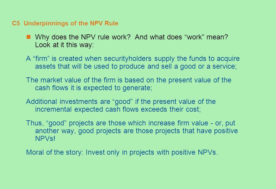 C5 Underpinnings of the NPV Rule