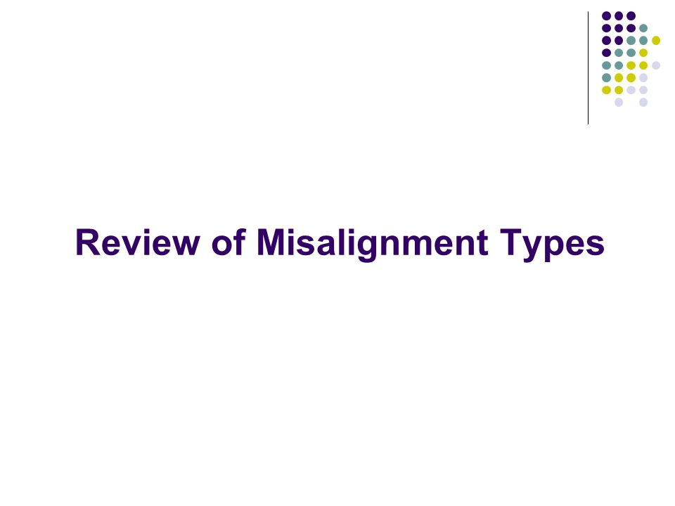 Review of Misalignment Types