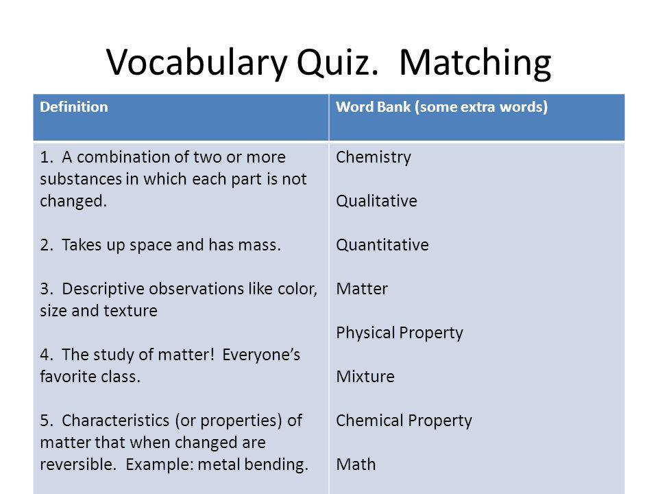 Vocabulary Quiz. Matching