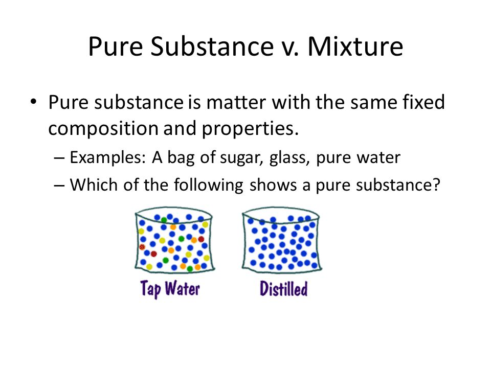 Pure Substance v. Mixture