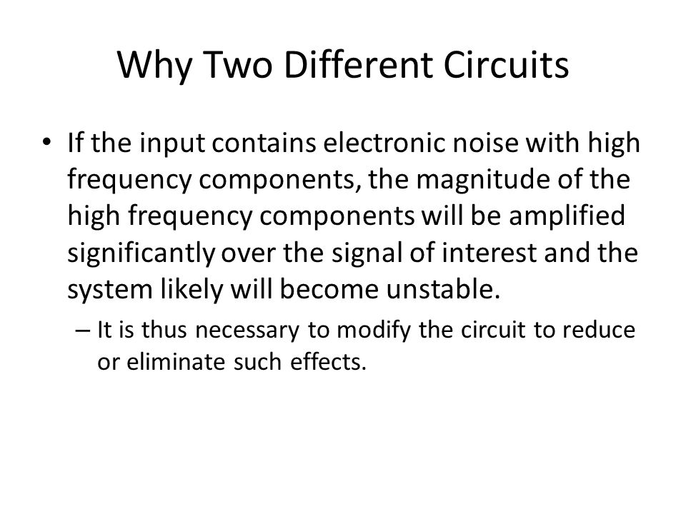 Why Two Different Circuits