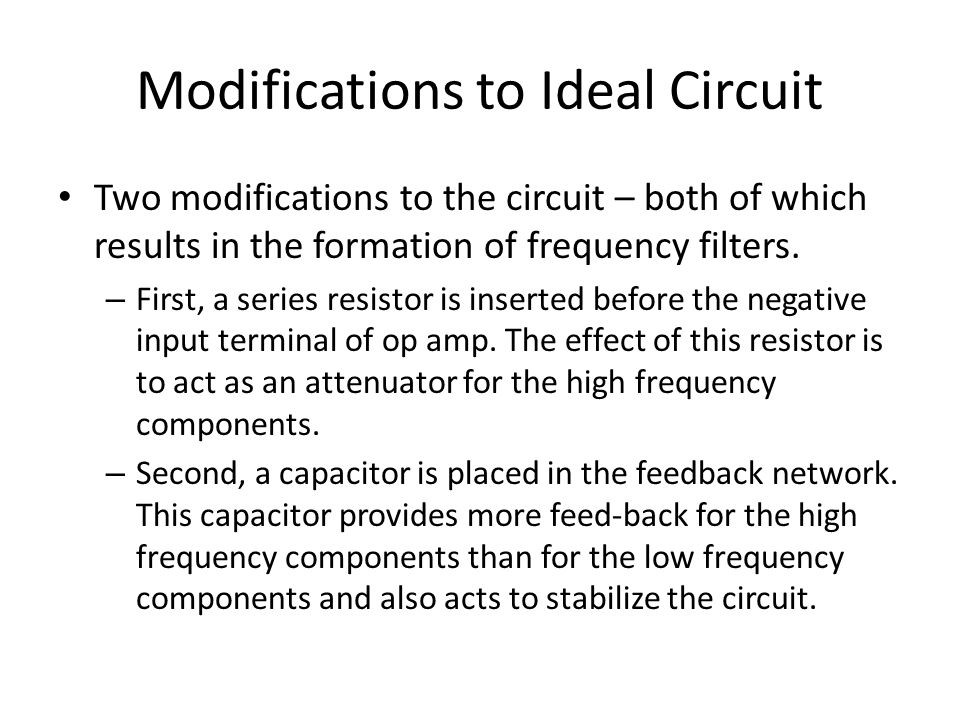 Modifications to Ideal Circuit