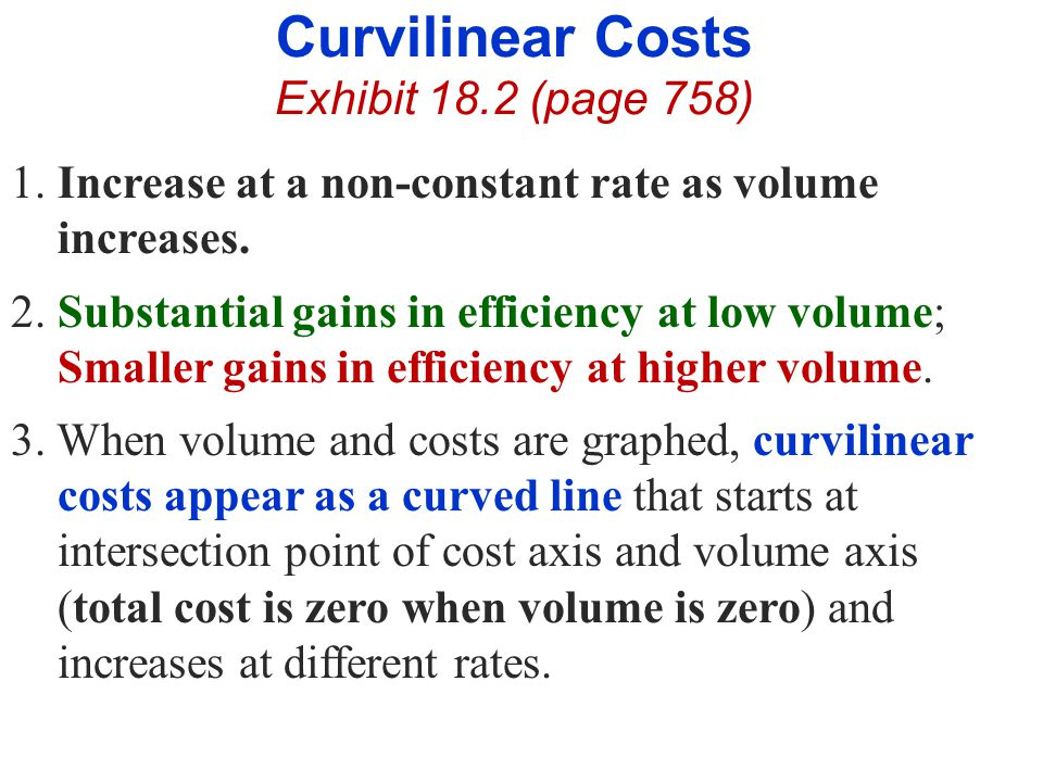 Curvilinear Costs Exhibit 18.2 (page 758)