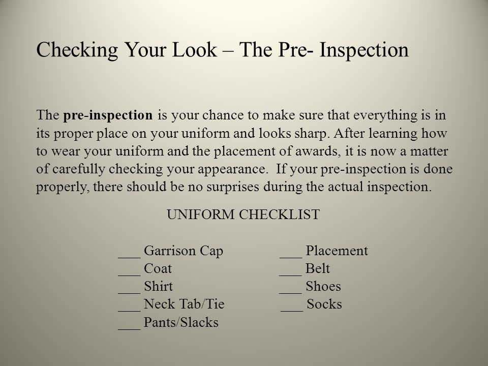 Checking Your Look – The Pre- Inspection