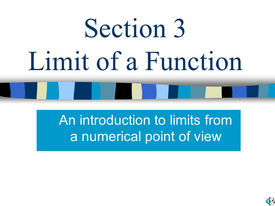 Section 3 Limit of a Function