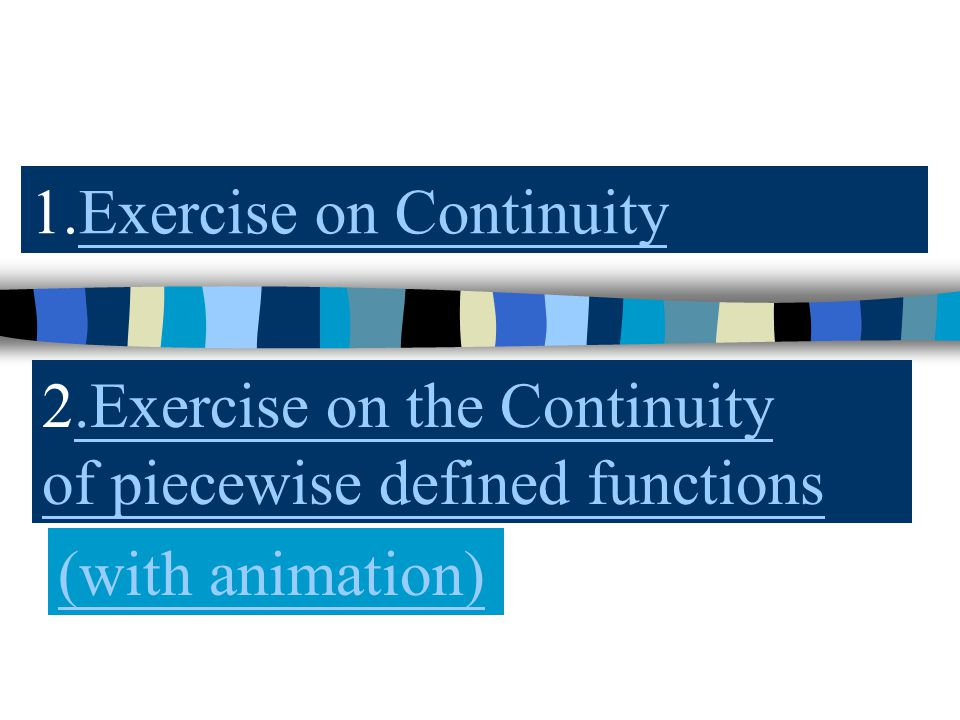 1.Exercise on Continuity