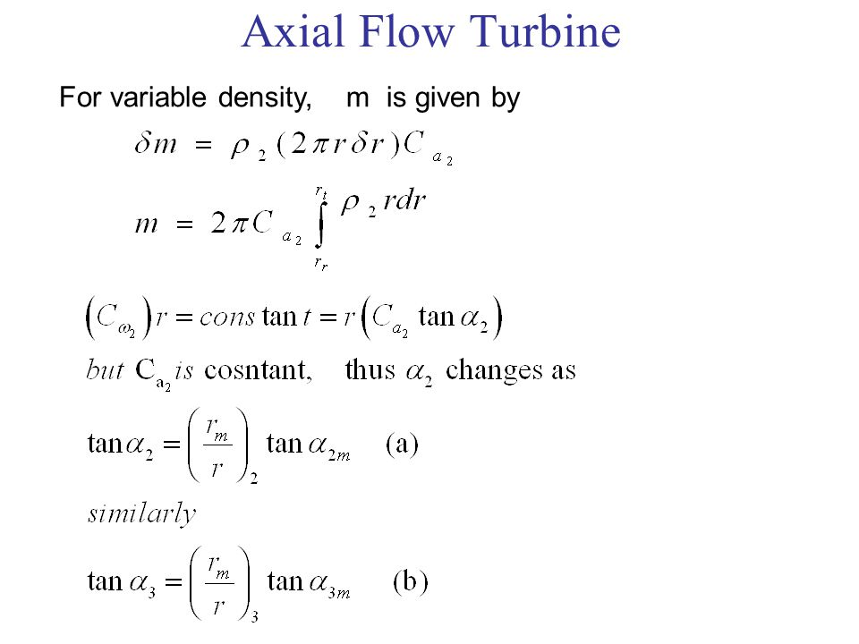 Axial Flow Turbine For variable density, m is given by
