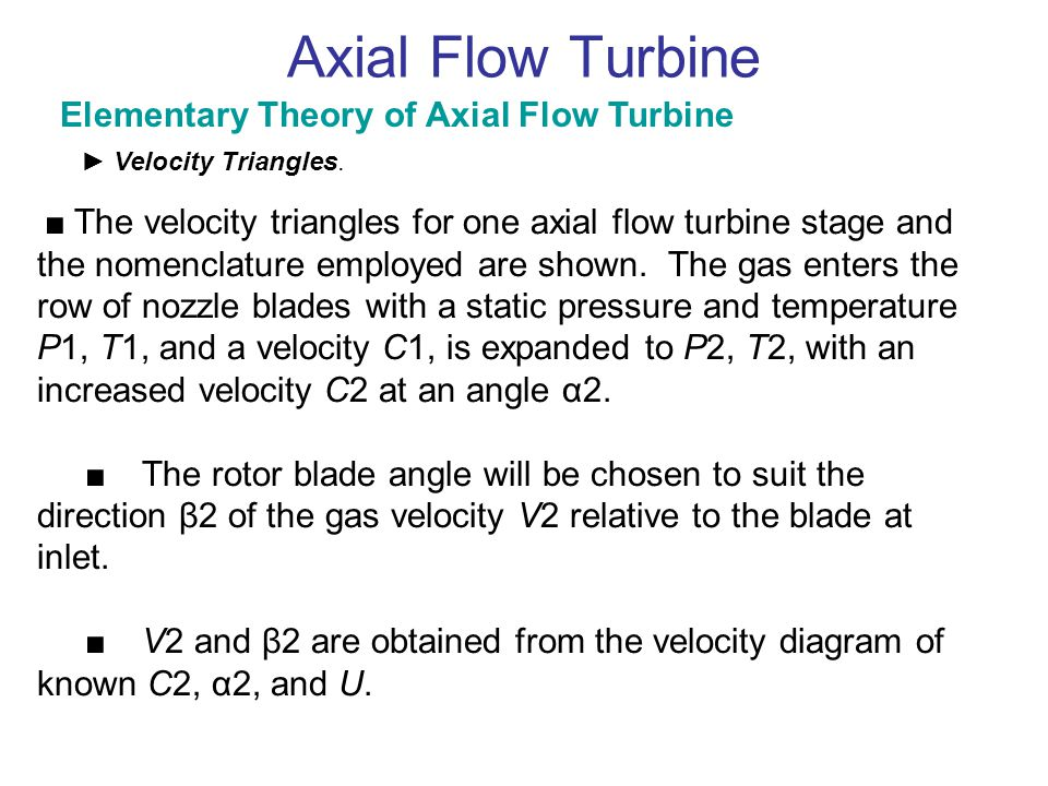 Axial Flow Turbine Elementary Theory of Axial Flow Turbine