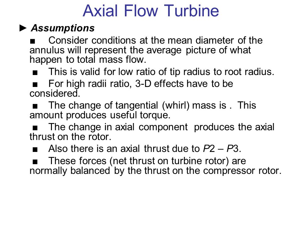 Axial Flow Turbine ► Assumptions