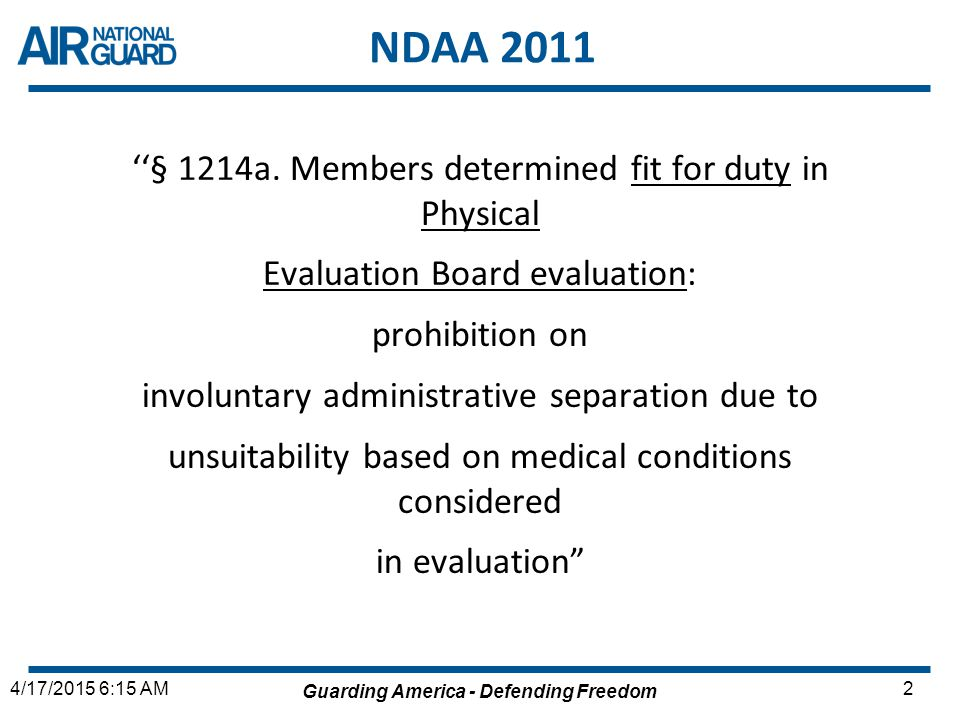 NDAA 2011 ''§ 1214a. Members determined fit for duty in Physical