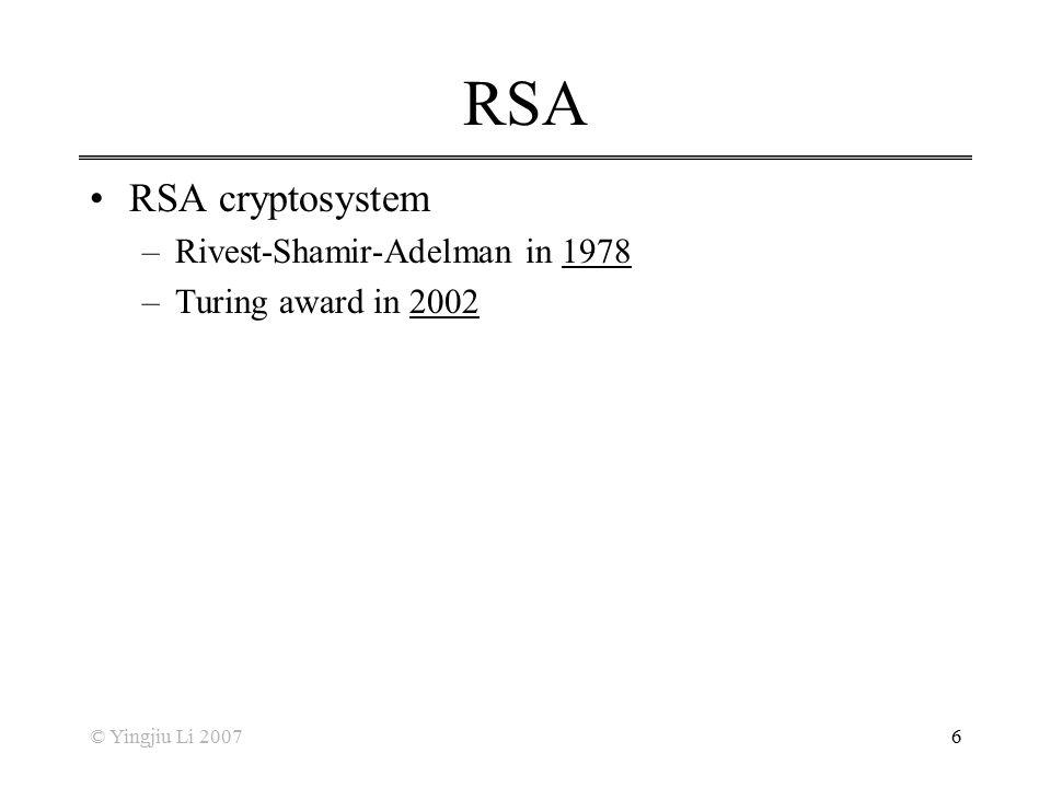 RSA RSA cryptosystem Rivest-Shamir-Adelman in 1978