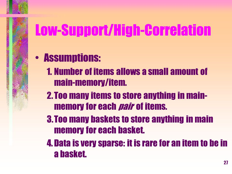 Low-Support/High-Correlation
