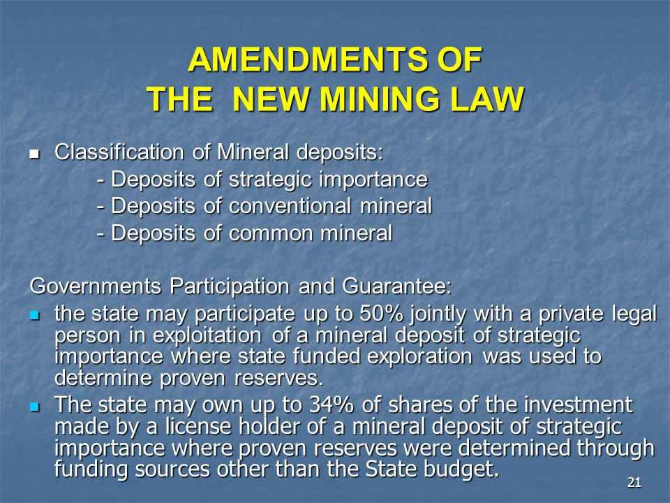 AMENDMENTS OF THE NEW MINING LAW
