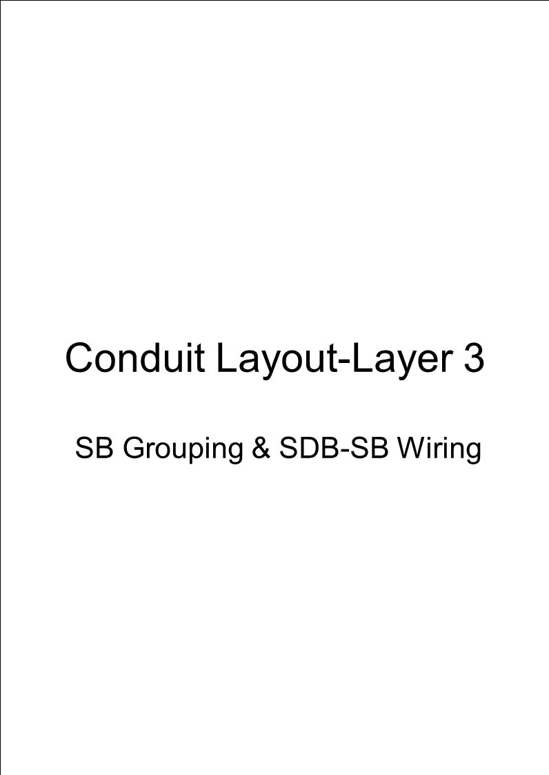 Conduit Layout-Layer 3 SB Grouping & SDB-SB Wiring
