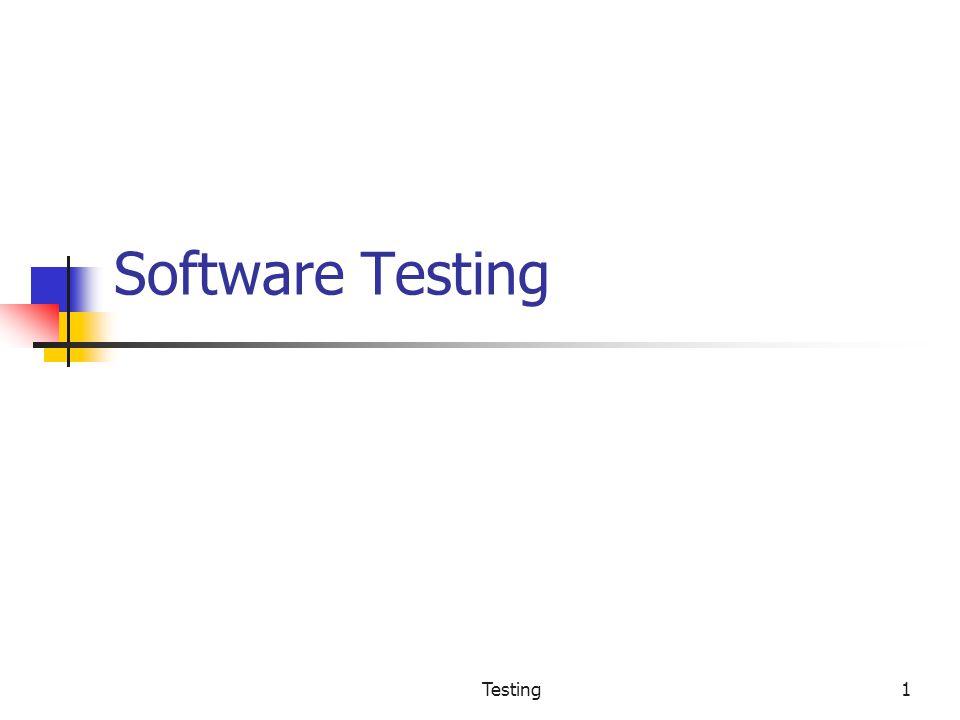 Software Testing Testing