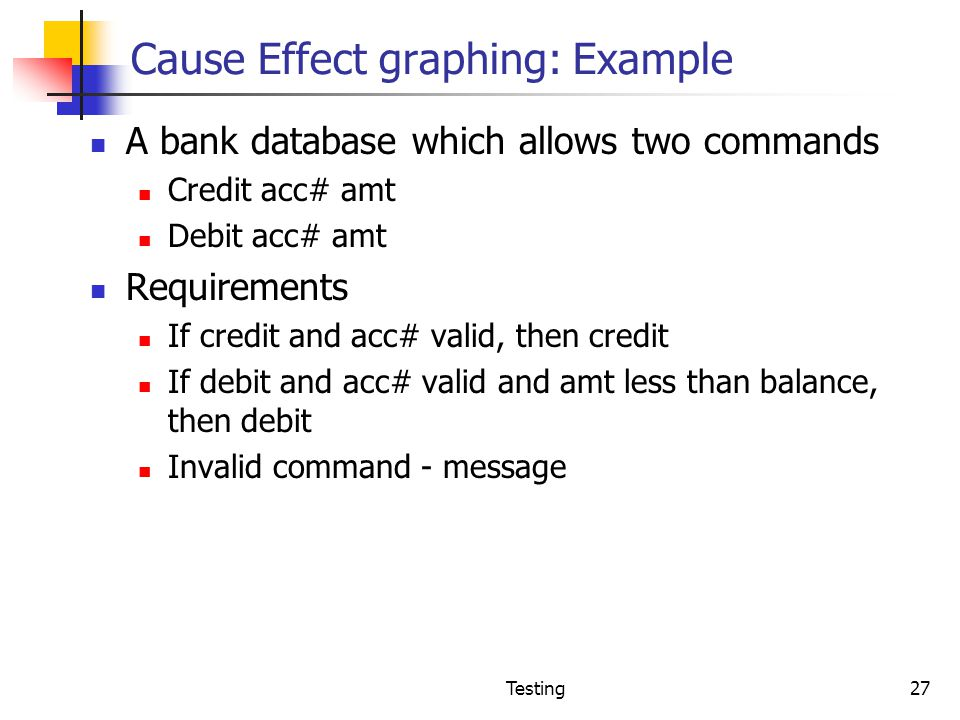 Cause Effect graphing: Example