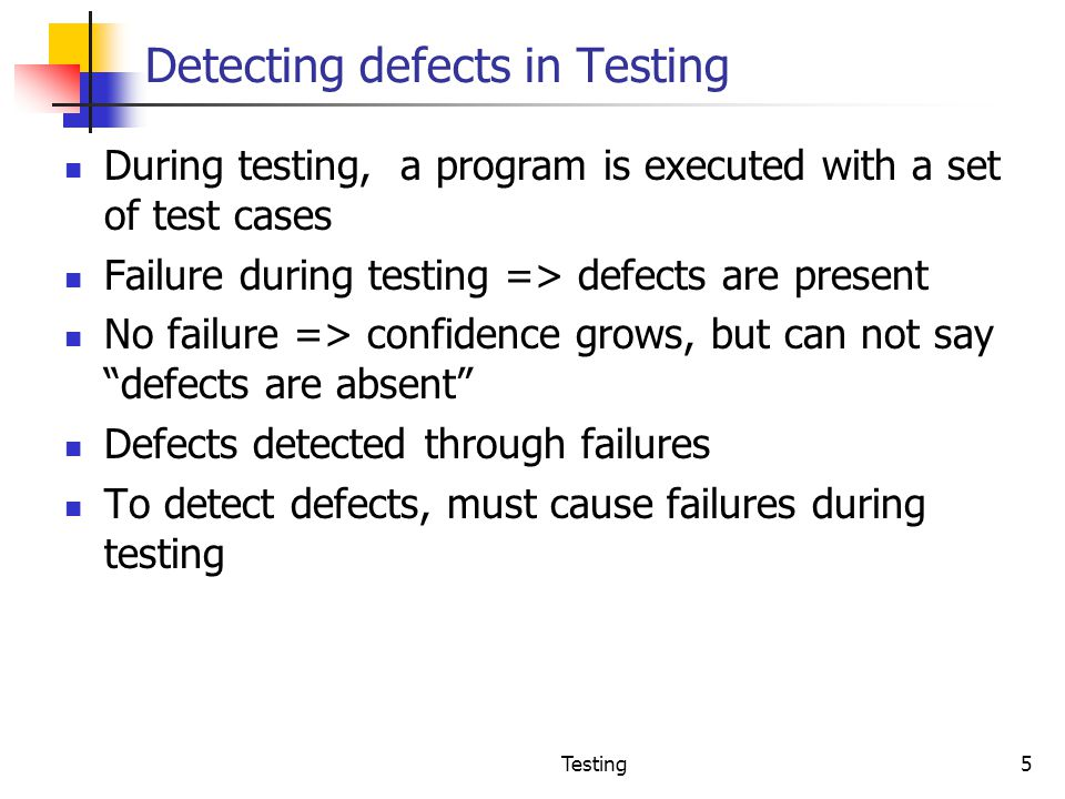 Detecting defects in Testing