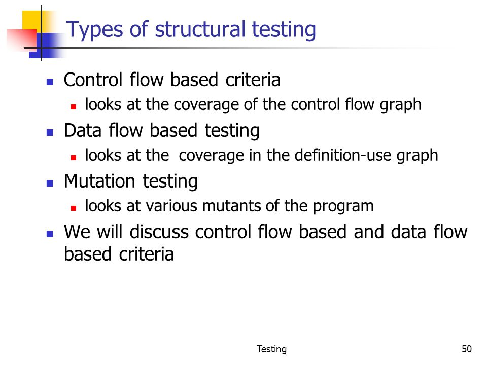 Types of structural testing