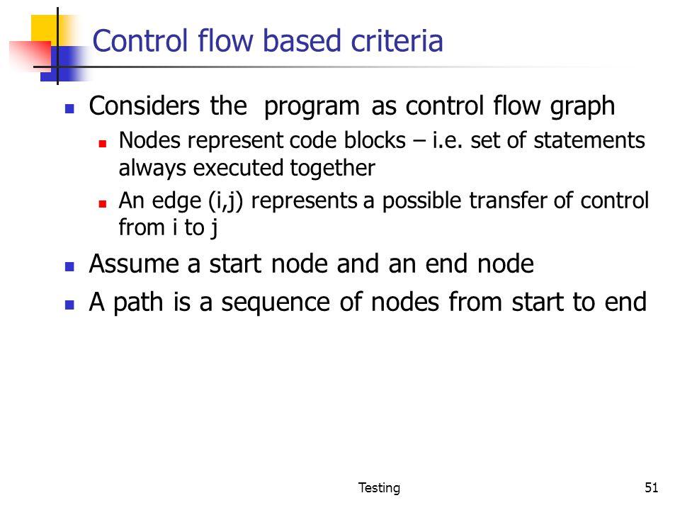 Control flow based criteria
