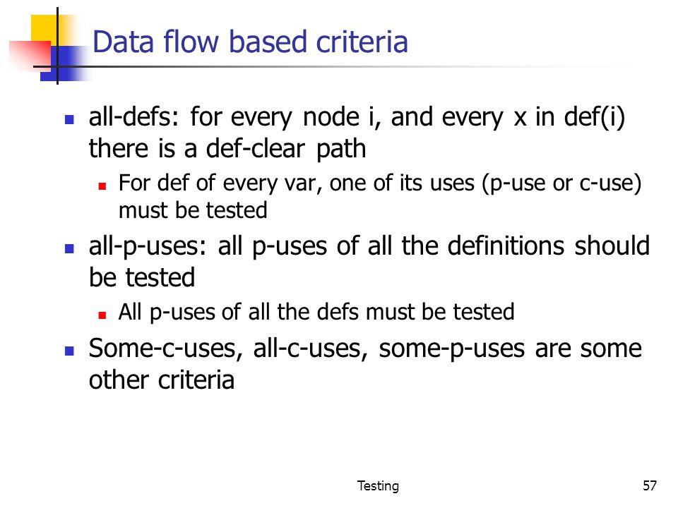 Data flow based criteria