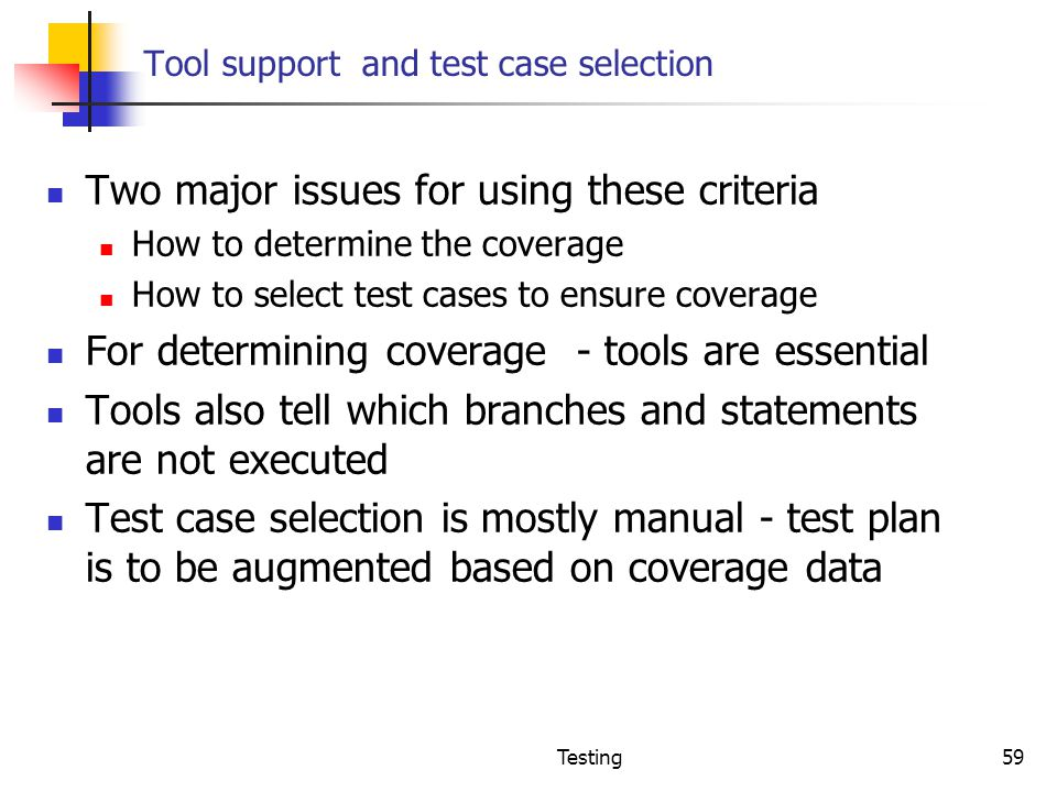Tool support and test case selection