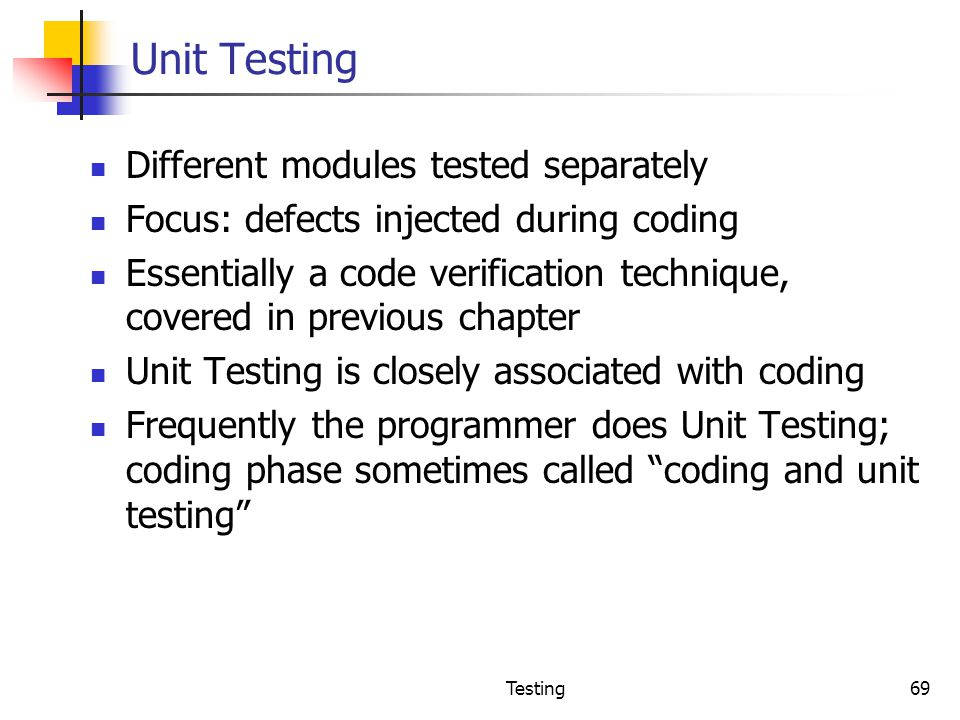 Unit Testing Different modules tested separately