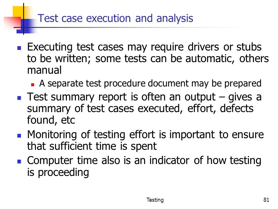 Test case execution and analysis