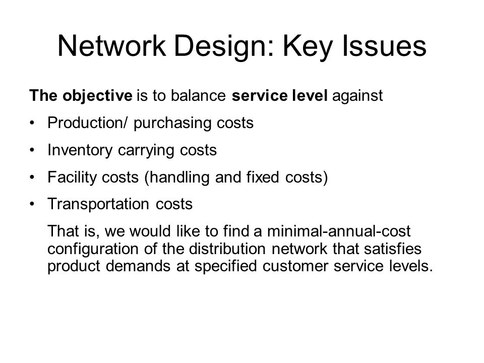 Network Design: Key Issues
