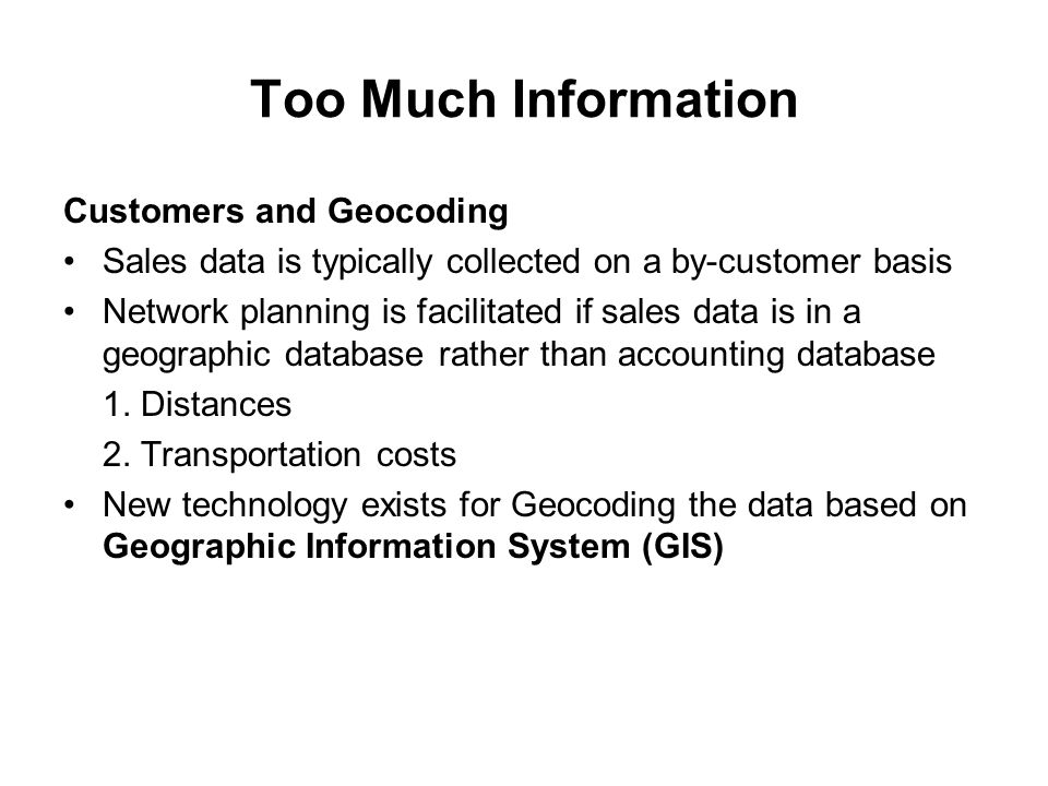 Too Much Information Customers and Geocoding