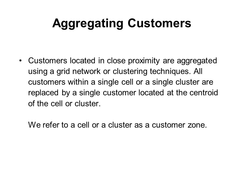 Aggregating Customers