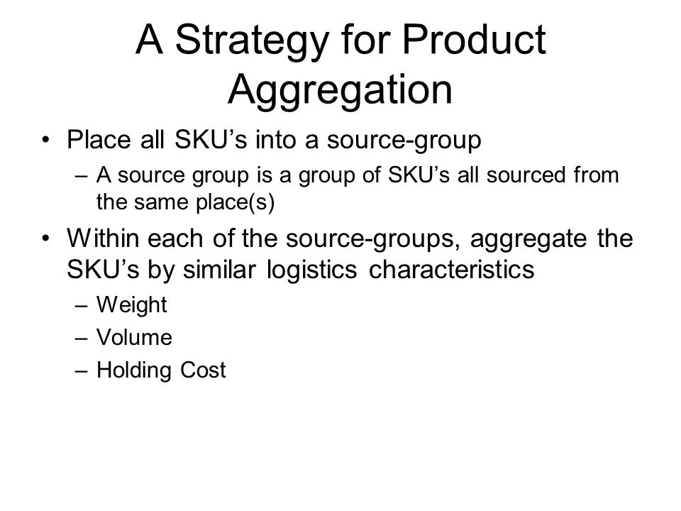 A Strategy for Product Aggregation
